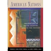 American Nations by Frederick E. Hoxie