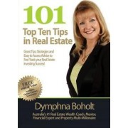 101 Top 10 Tips in Real Estate by Dymphna Boholt