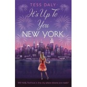 It's Up to You, New York by Tess Daly