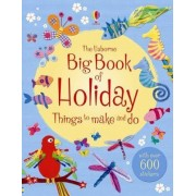 The Big Book of Holiday Things to Make and Do by Rebecca Gilpin