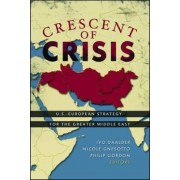 Crescent of Crisis by Ivo H. Daalder