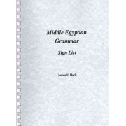 Middle Egyptian Grammar by James Hoch