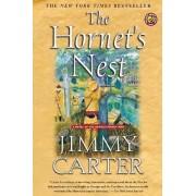 The Hornet's Nest by President Jimmy Carter