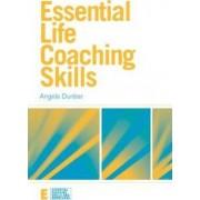 Essential Life Coaching Skills by Angela Dunbar