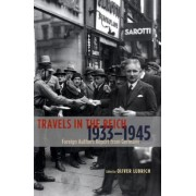 Travels in the Reich, 1933-1945 by Oliver Lubrich