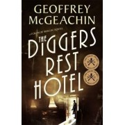 The Diggers Rest Hotel: A Charlie Berlin Novel, by Geoffrey McGeachin