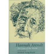 Hannah Arendt by Elisabeth Young-Bruehl