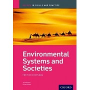 Environmental Systems and Societies Skills and Practice: Oxford IB Diploma Programme by Jill Rutherford