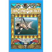 Tales from the Wild Blue Yonder *Taking Mexico Flying* by John Quinn Olson