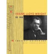 Frank Lloyd Wright to 1910 by Grant Carpenter Manson