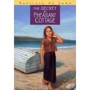 The Secret at Pheasant Cottage by Patricia M St John