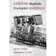 Chinese Students Encounter America by Qian Ning