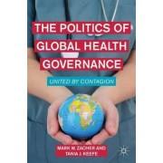 The Politics of Global Health Governance by Mark W. Zacher