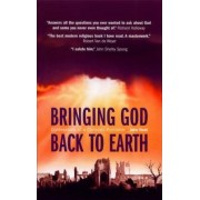 Bringing God Back to Earth by St. John Hunt