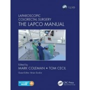 Laparoscopic Colorectal Surgery by Mark Coleman
