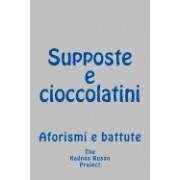 Supposte E Cioccolatini: Aforismi E Battute