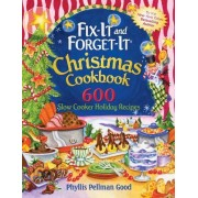 Fix-It and Forget-It Christmas Cookbook by Phyllis Good