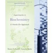 Experiments in Biochemistry by Shawn O. Farrell