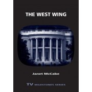 The West Wing by Janet McCabe