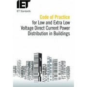 Code of Practice for Low and Extra Low Voltage Direct Current Power Distribution in Buildings by The Institution of Engineering and Technology