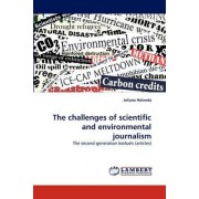 The Challenges of Scientific and Environmental Journalism by Juliana Holanda