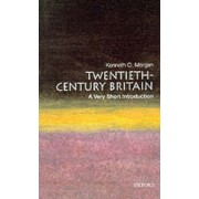 Twentieth-century Britain: A Very Short Introduction by Kenneth O. Morgan
