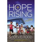 Hope Rising by Scott C. Todd