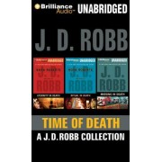 Time of Death: A.J.D. Robb CD Collection by J D Robb