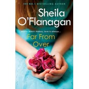Far from Over by Sheila O'Flanagan