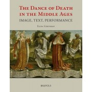 The Dance of Death in the Middle Ages by E Gertsman