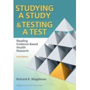 Studying a Study and Testing a Test by Richard K. Riegelman