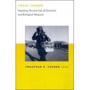 Toxic Terror by Jonathan B. Tucker