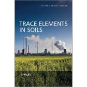 Trace Elements in Soils by Peter Hooda
