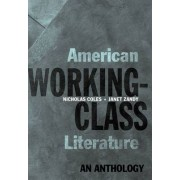 American Working-class Literature by Nicholas Coles