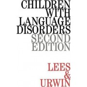 Children with Language Disorders by Janet Lees