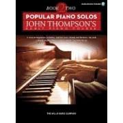 Popular Piano Solos - John Thompson's Adult Piano Course (Book 2): Intermediate Level