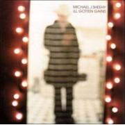 Michael J Sheehy - Ill Gotten Fains (0607618022327) (1 CD)