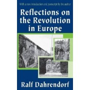 Reflections on the Revolution in Europe by Lord Ralf Dahrendorf