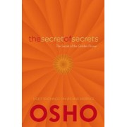 Secret of Secrets: The Path Beyond All Religions by Osho