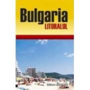 Bulgaria - Litoralul - Ghid De Calatorie - Toma Ritner