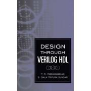 Design Through Verilog HDL by T.R. Padmanabhan