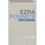 Ezra Pound's Eriugena by Mark S. Byron