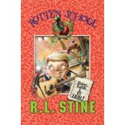 Rotten School #5: Shake, Rattle, and Hurl! by R L Stine