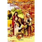 Saint Elizabeth's Three Crowns by Blanch Jennings Thompson
