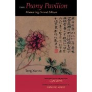 The Peony Pavilion by Xianzu Tang