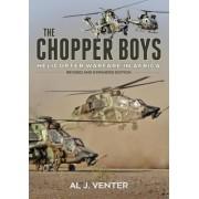 The Chopper Boys by Al J. Venter