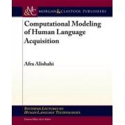 Computational Modeling of Human Language Acquisition by Afra Alishahi