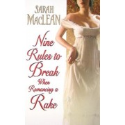 Nine Rules to Break When Romancing a Rake, Paperback