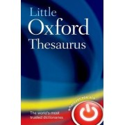 Little Oxford Thesaurus by Oxford Dictionaries