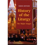 History of the Liturgy by Marcel Metzer